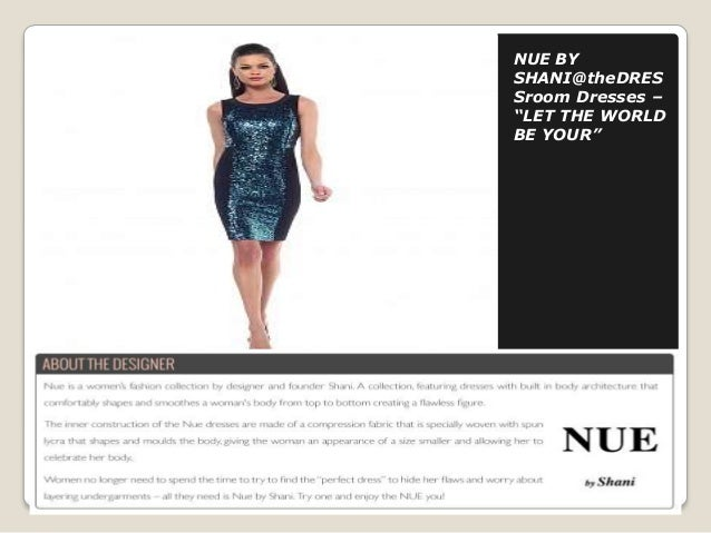 """NUE BY SHANI@theDRES Sroom Dresses – """"LET THE WORLD BE YOUR"""""""