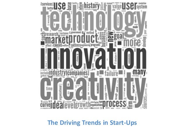 The Driving Trends in Start-Ups