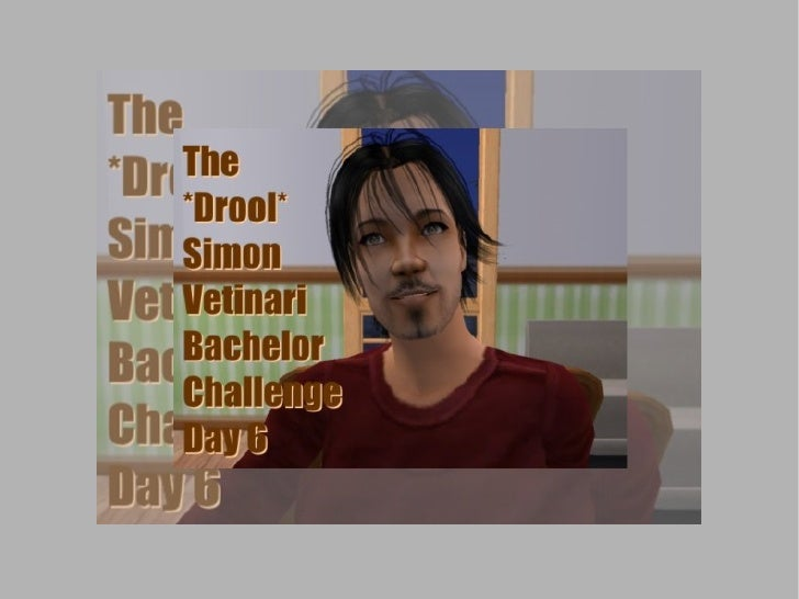 Break out your bibs and buckets: It's time for the *Drool* Simon Vetinari Bachelor Challenge!  This is Day 6: the last two...