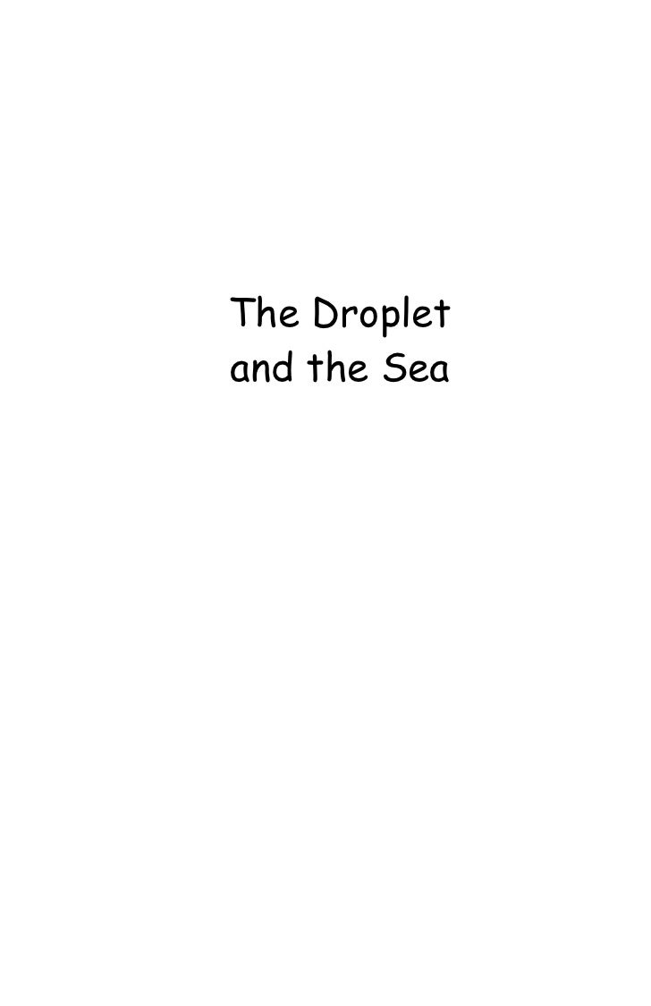 The Droplet and the Sea