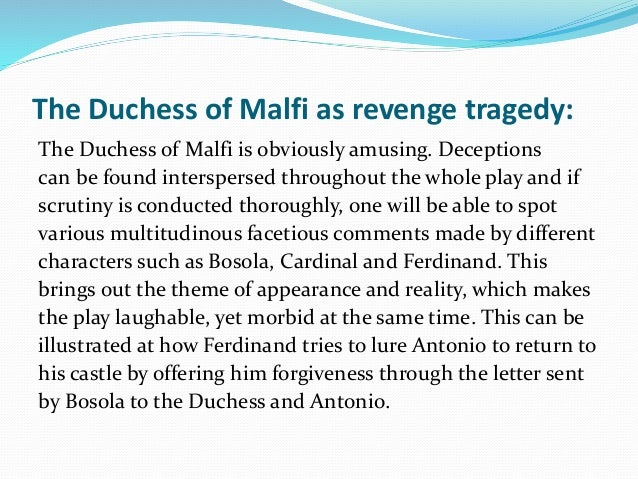 Is The Duchess of Malfi a revenge tragedy?