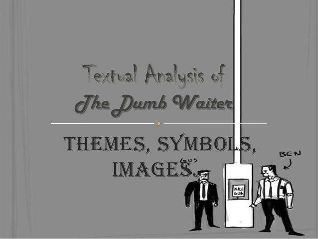 Themes, Symbols, Images…