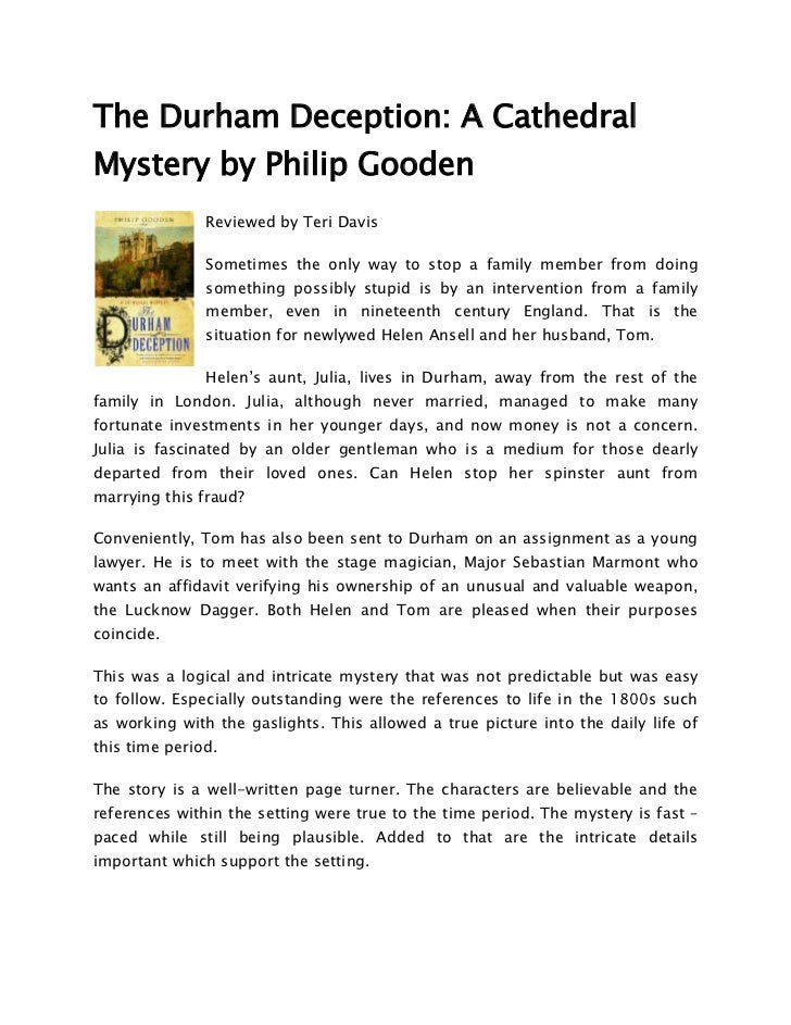 The Durham Deception: A CathedralMystery by Philip Gooden               Reviewed by Teri Davis               Sometimes the...