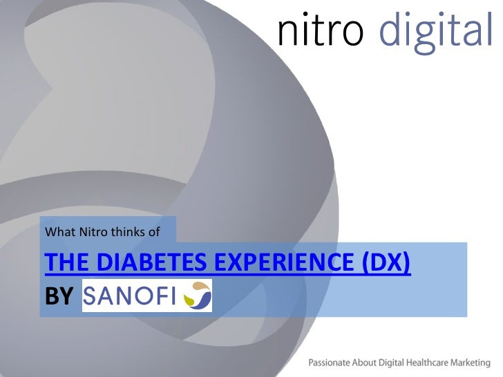What Nitro thinks ofTHE DIABETES EXPERIENCE (DX)BY