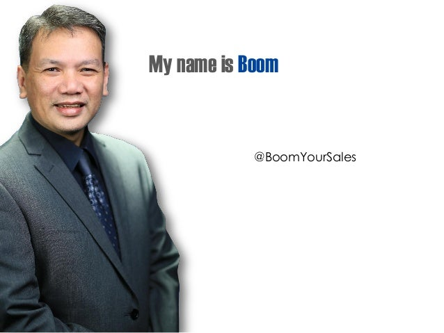 My name is Boom @BoomYourSales