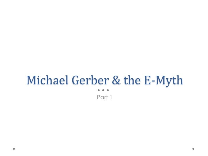 The E-Myth by Michael Gerber Slide 3