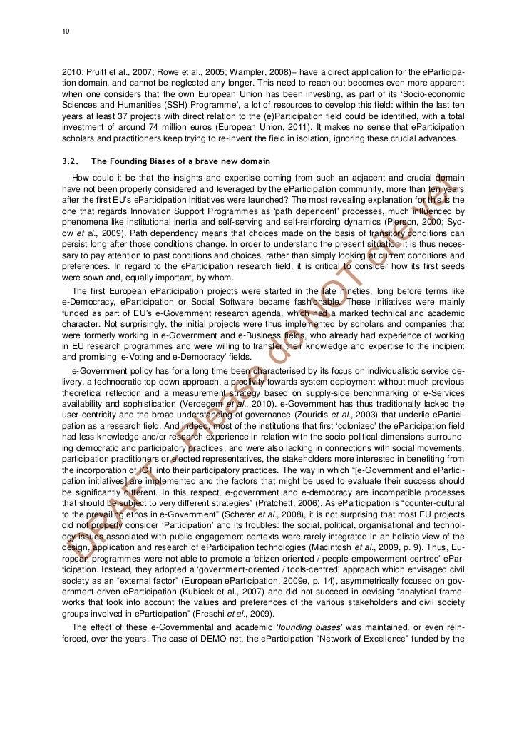 102010; Pruitt et al., 2007; Rowe et al., 2005; Wampler, 2008)– have a direct application for the eParticipa-tion domain, ...