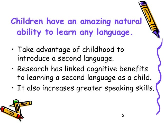 a personal acknowledgement of the advantages of learning a second language A personal acknowledgement of the advantages of learning a second language pages 2 words 483 view full essay more essays like this: not sure what i'd do without @kibin.