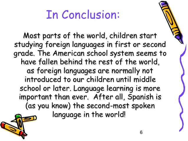 conclusion for benefits of learning english as a second language Conclusion 57 glossary 59  transition to academic learning in the second language,  to scaff old additional language learning.