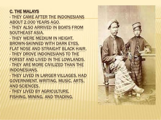history of early filipinos June 11, 1863 – malacañan palace was designated as the official residence of the chief executive of the philippines, by virtue of a superior decree from the.