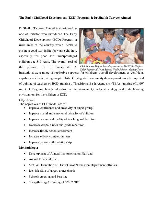 The Early Childhood Development (ECD) Program & Dr.Shaikh Tanveer AhmedDr.Shaikh Tanveer Ahmed is considered asone of Init...