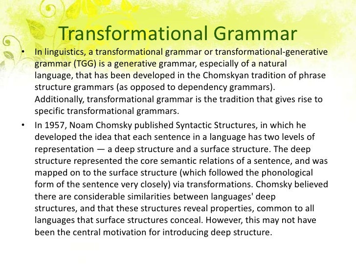 noam chomskys idea of a generative grammar Genealogy for avram noam chomsky chomsky began developing his theory of generative grammar this model contrasts sharply with the old idea that any.
