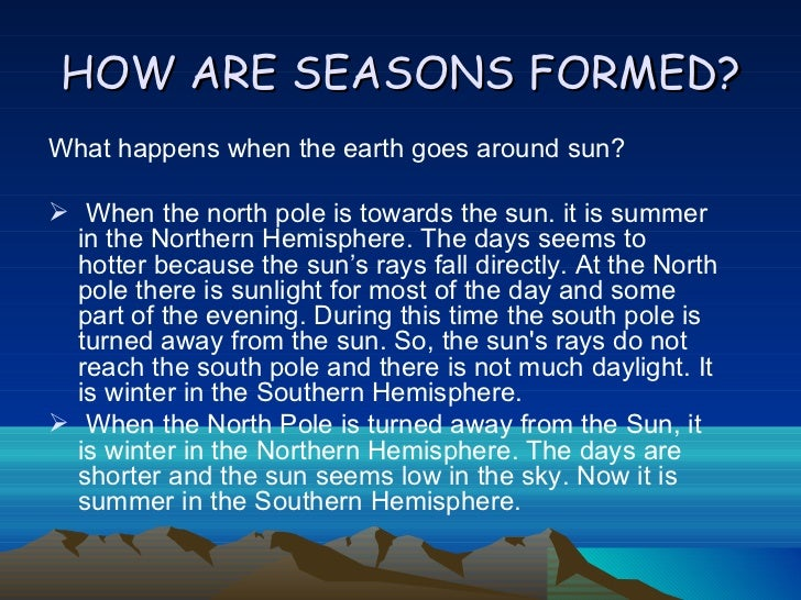How are seasons formed?
