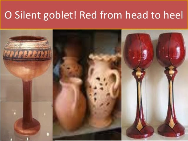 The earthen goblet Slide 3