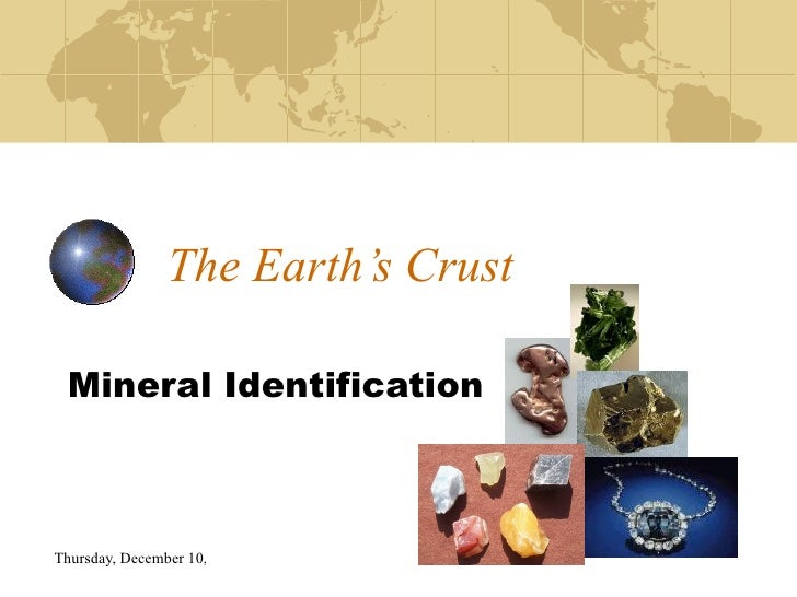 The Earth's Crust Mineral Identification
