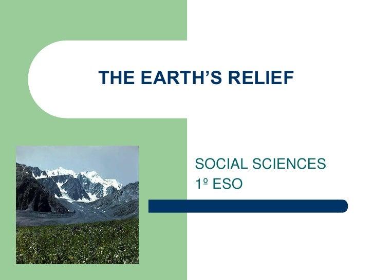 THE EARTH'S RELIEF            SOCIAL SCIENCES         1º ESO