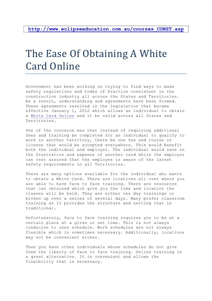 http://www.eclipseeducation.com.au/courses_CONST.aspThe Ease Of Obtaining A WhiteCard OnlineGovernment has been working on...
