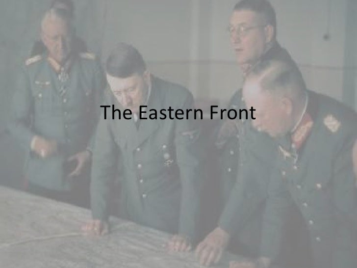 The Eastern Front<br />