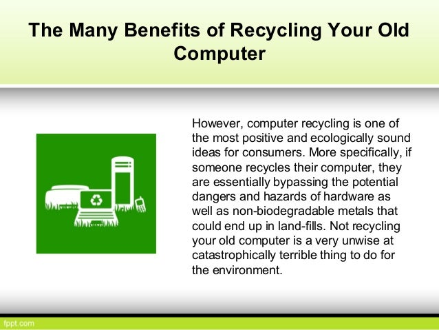 The Economical and Environmental Benefits of Recycling Your Old Compu…