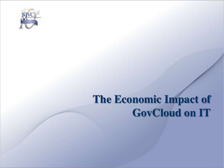 The Economic Impact of GovCloud on IT<br />