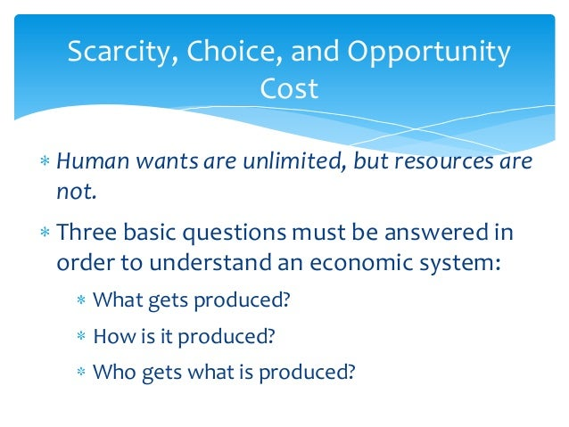 Scarcity Refers To The Nature Of Society S Resources