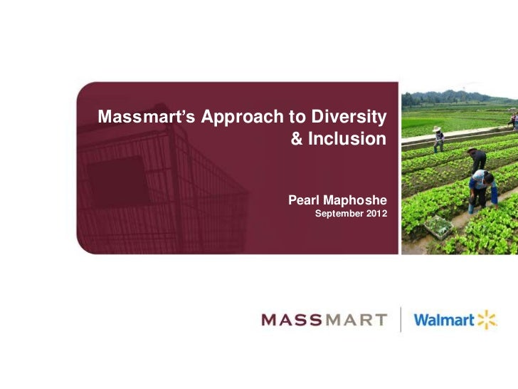 Massmart's Approach to Diversity                    & Inclusion                     Pearl Maphoshe                        ...