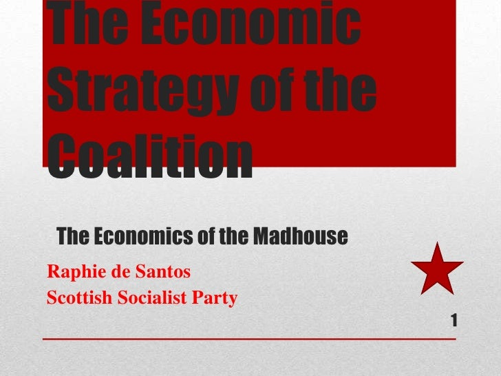 The economic strategy of the coalition