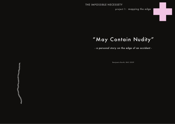 "THE IMPOSSIBLE NECESSETY                        project 1: mapping the edge         ""May Contain Nudity""       - a persona..."