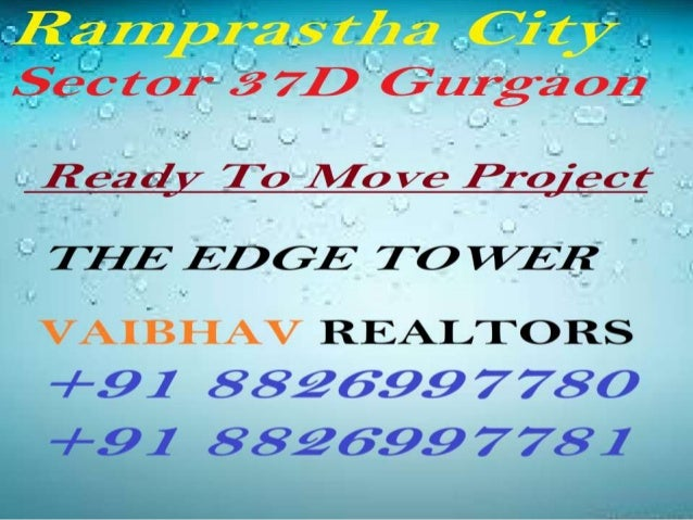 Ramprastha City Flats For Sale The Edge Tower in Dwarka Expressway Gurgaon 8826997780