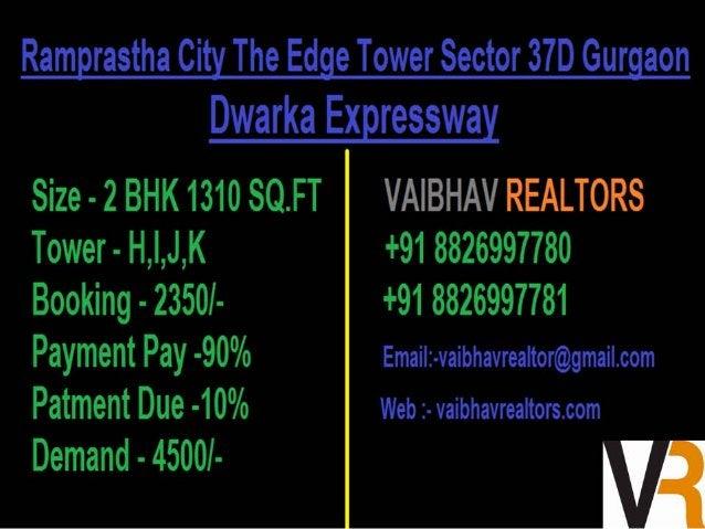 Ramprastha City The Edge Tower Sector 37D Gurgaon  Dwraka Expressway  Size - 3 BHK 1675 SQ. FT VAIBHAVREALTORS Tower - L, ...