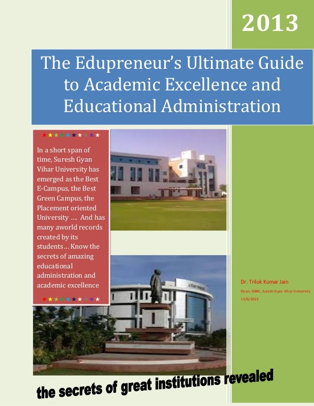 2013 The Edupreneur's Ultimate Guide to Academic Excellence and Educational Administration   In a short span of...
