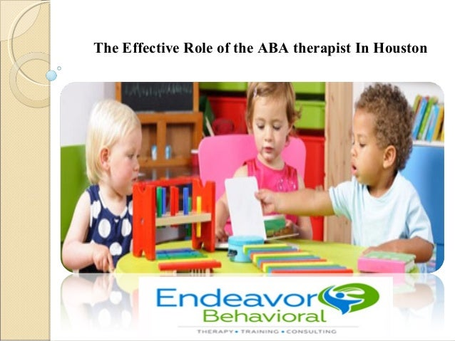 The effective role of the aba therapist in houston