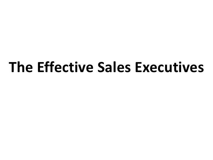 The Effective Sales Executives