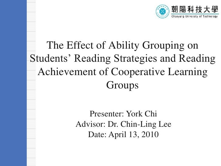 The Effect of Ability Grouping on Students' Reading Strategies and Reading Achievement of Cooperative Learning Groups Temp...