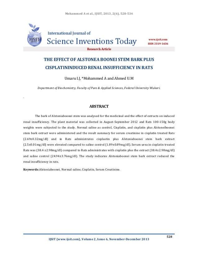 Mohammed A et al., IJSIT, 2013, 2(6), 528-534  THE EFFECT OF ALSTONEA BOONEI STEM BARK PLUS CISPLATININDUCED RENAL INSUFFI...