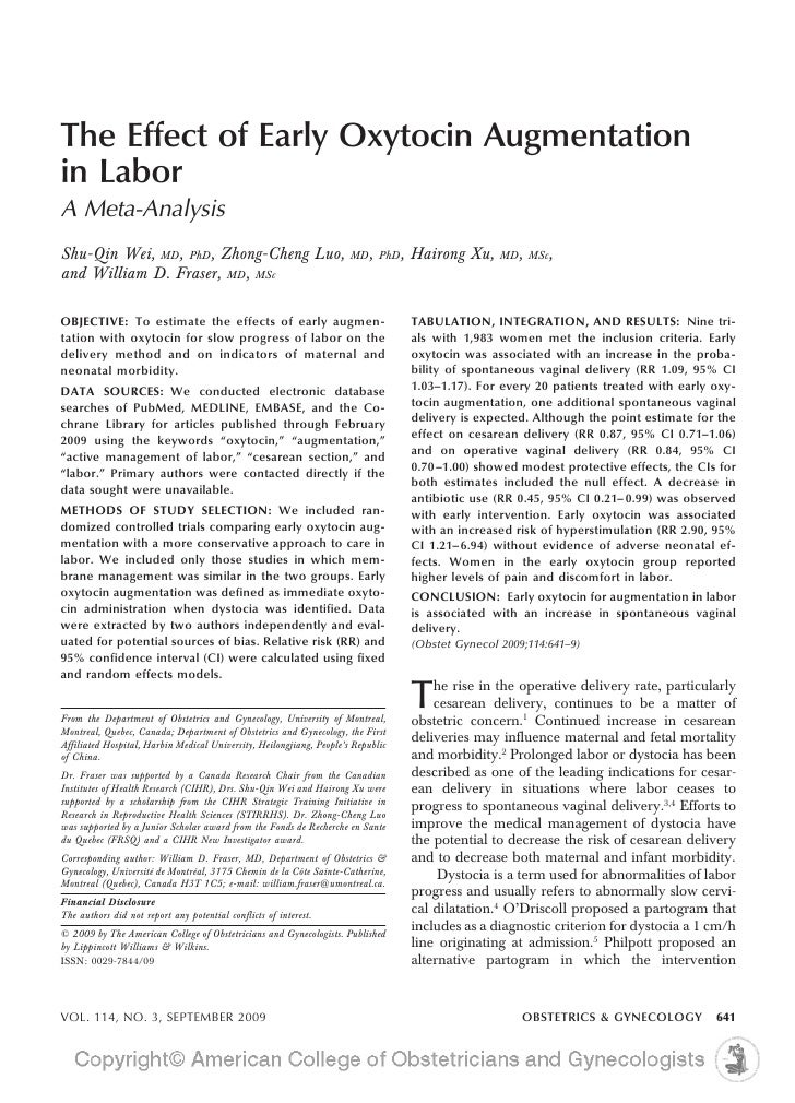 The Effect of Early Oxytocin Augmentation in Labor A Meta-Analysis Shu-Qin Wei, MD, PhD, Zhong-Cheng Luo,                 ...