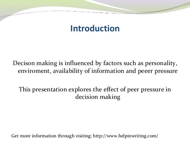 the effect of peer pressure on decision making