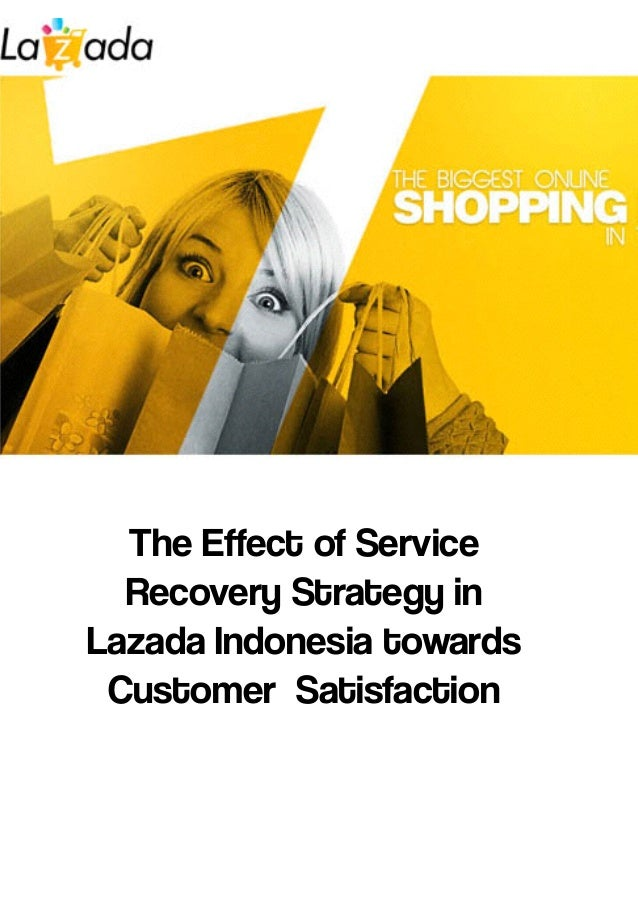 The Effect of Service Recovery in Lazada Indonesia towards