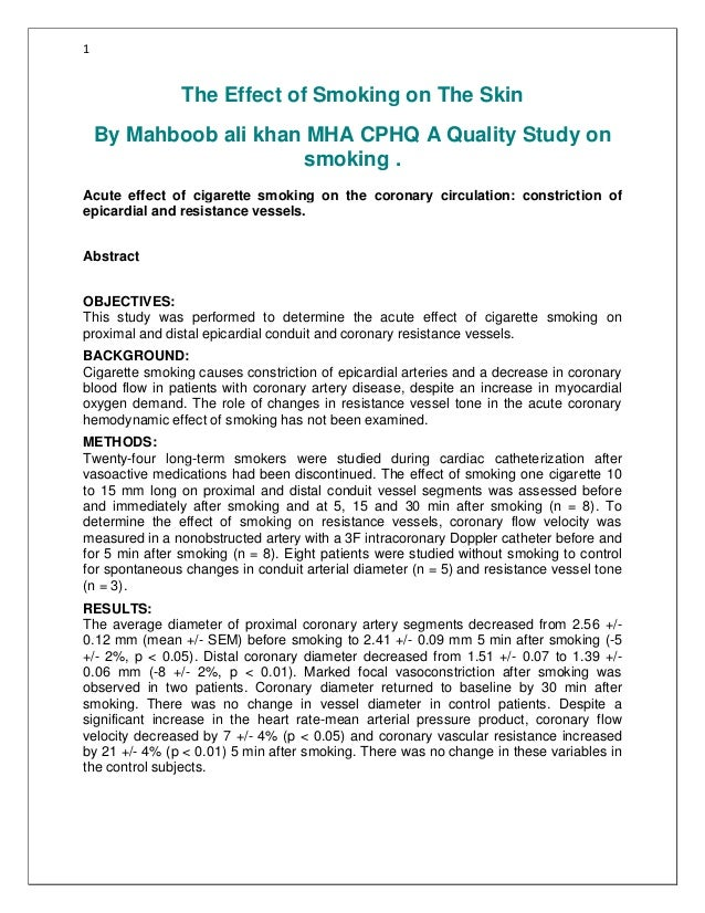 1  The Effect of Smoking on The Skin By Mahboob ali khan MHA CPHQ A Quality Study on smoking . Acute effect of cigarette s...
