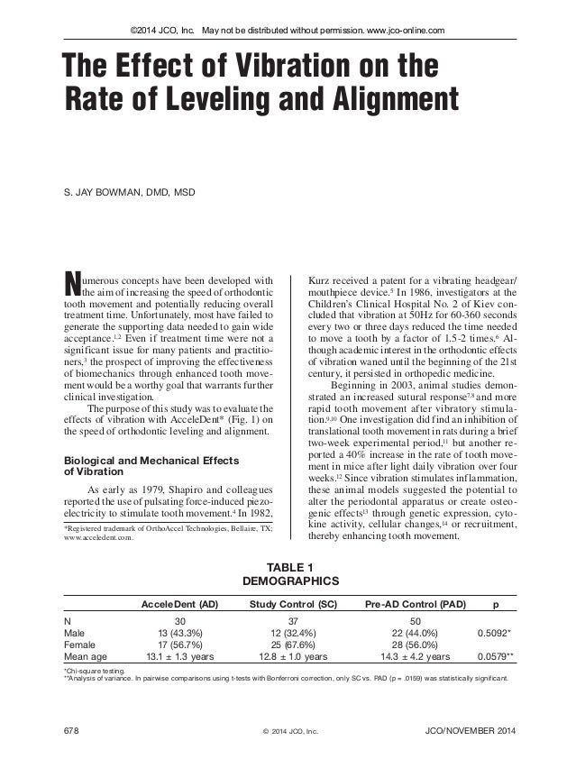 678 JCO/NOVEMBER 2014©  2014 JCO, Inc. S. JAY BOWMAN, DMD, MSD The Effect of Vibration on the Rate of Leveling and Alignme...