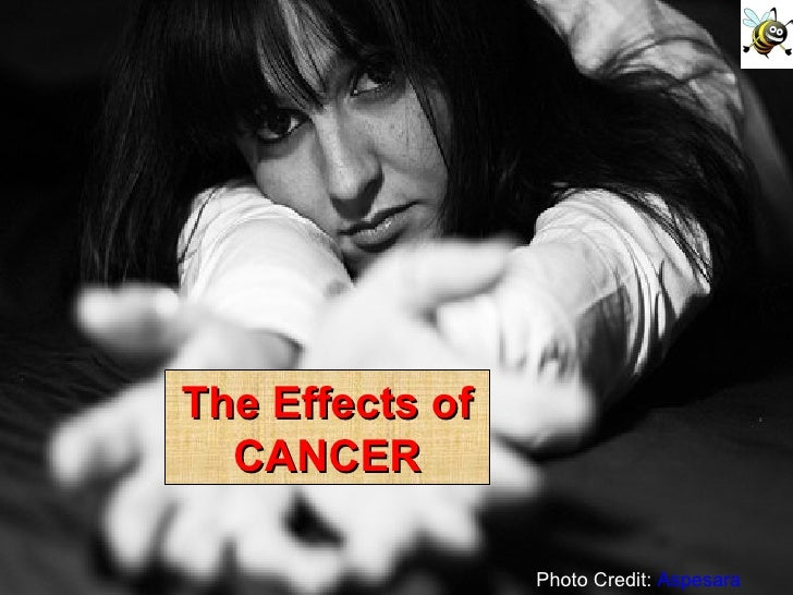 Photo Credit:  Aspesara The Effects of CANCER