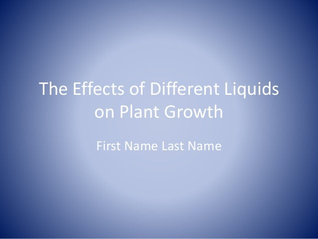 effects of different liquids on the