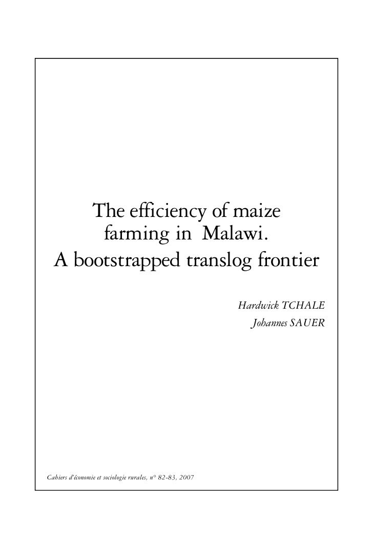 The efficiency of maize       farming in Malawi.  A bootstrapped translog frontier                                        ...