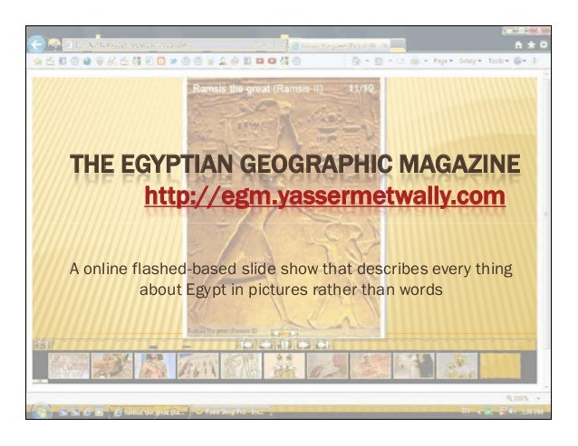 THE EGYPTIAN GEOGRAPHIC MAGAZINEhttp://egm.yassermetwally.comTHE EGYPTIAN GEOGRAPHIC MAGAZINEhttp://egm.yassermetwally.com...