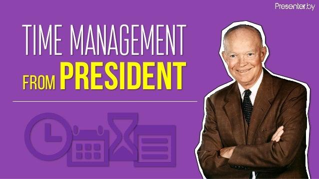TIMEMANAGEMENT from President