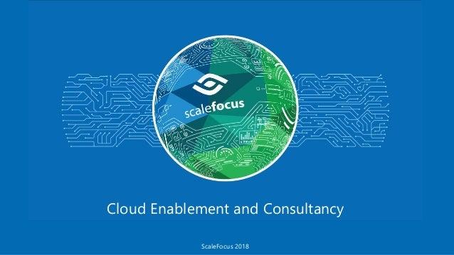 Cloud Enablement and Consultancy ScaleFocus 2018