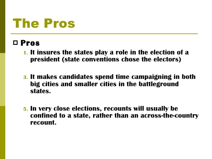 the electoral college 6 the pros