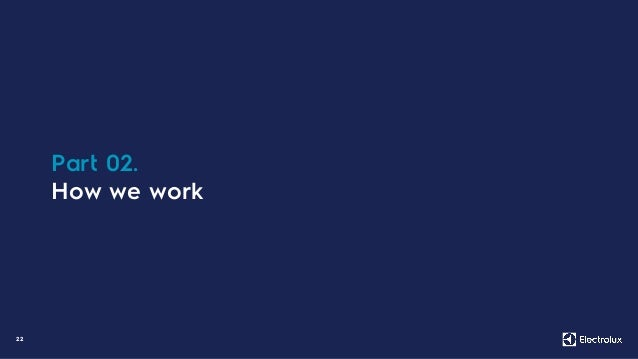 22 Part 02. How we work