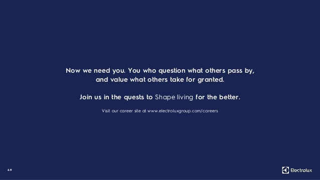 49 Now we need you. You who question what others pass by, and value what others take for granted. Join us in the quests to...