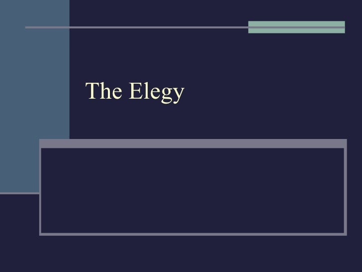 The Elegy